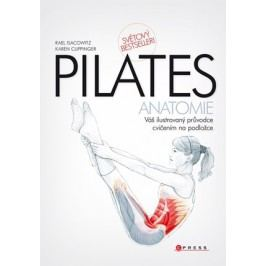 Pilates - anatomie | Karen Clippinger, Rael Isacowitz