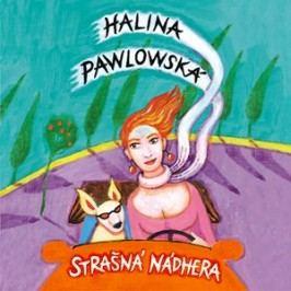 Strašná nádhera (audiokniha) | Halina Pawlowská