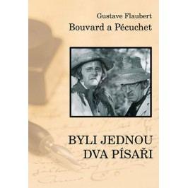 Bouvard a Pecuchet aneb Byli jednou dva písaři | Gustav Flaubert