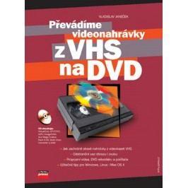 Převádíme videonahrávky z VHS na DVD   Vladislav Janeček