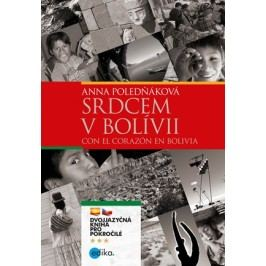 Srdcem v Bolívii | Anna Poledňáková