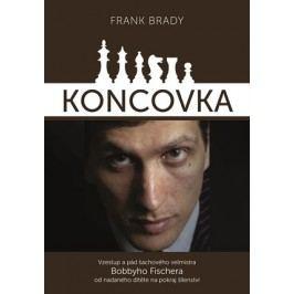 Koncovka: podivuhodný vzestup a pád Bobbyho Fischera | Frank Brady