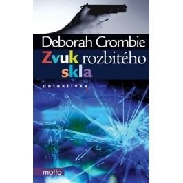 Zvuk rozbitého skla | Deborah Crombie