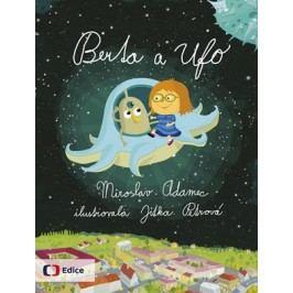 Berta a Ufo | Jitka Petrová, Miroslav Adamec