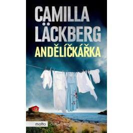 Andělíčkářka | Camilla Läckberg