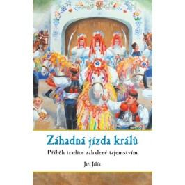 Záhadná jízda králů | Jiří Jilík