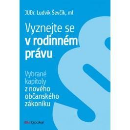 Vyznejte se v rodinném právu | Ludvík Ševčík