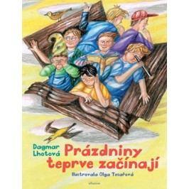 Prázdniny teprve začínají | Dagmar Lhotová, Tesařová Olga