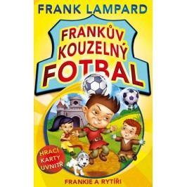 Frankův kouzelný fotbal 5 - Frankie a rytíři | Frank  Lampard