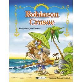 Robinson Crusoe – pro děti | Antonín  Šplíchal, Jana Eislerová
