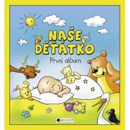 Naše děťátko – První album | Hanka Veselá