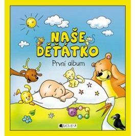 Naše děťátko – První album (měkká vazba) | Hanka Veselá