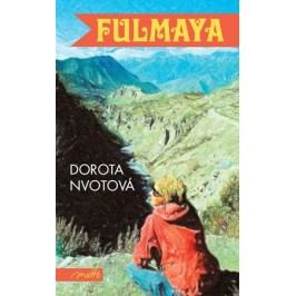 Fulmaya | Dorota Nvotová