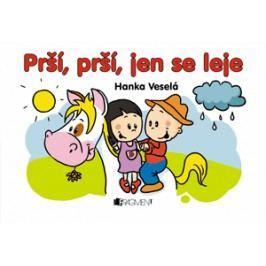 Prší, prší, jen se leje | Hanka Veselá