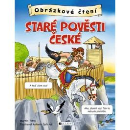 Obrázkové čtení – Staré pověsti české   Antonín  Šplíchal, Martin Pitro