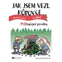 Jak jsem vezl kůrovce a jiné neOBYČEJNÉ POVÍDKY | Michal Vaněček, Pavel Kantorek