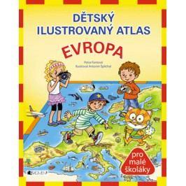 Dětský ilustrovaný atlas – Evropa | Pláničková (Fantová)Petra, Antonín  Šplíchal