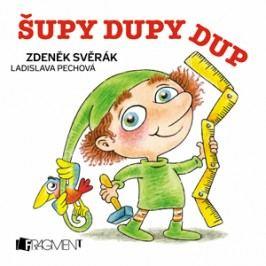 Zdeněk Svěrák – Šupy dupy (100x100) | Ladislava Pechová, Zdeněk Svěrák
