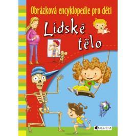 Obrázková encyklopedie pro děti – Lidské tělo | Kateřina Orlová, Javier Lorente Puchades