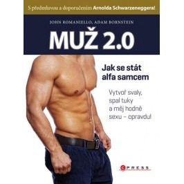Muž 2.0 | John Romaniello, Adam Bornstein