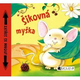 Šikovná myška | Kateřina Vranová