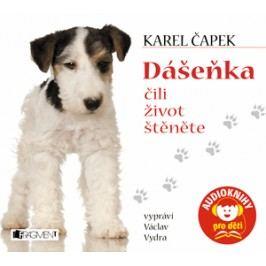 Dášeňka čili život štěněte (audiokniha pro děti) | Karel Čapek, Václav Vydra