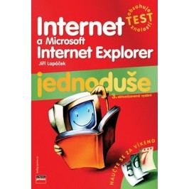 Internet a Microsoft Internet Explorer Jednoduše | Jiří Lapáček