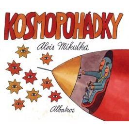 Kosmopohádky | Alois Mikulka