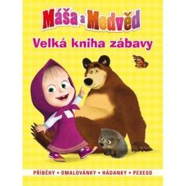 Máša a medvěd - Velká kniha zábavy - Příběhy, omalovánky, hádanky,pexeso |