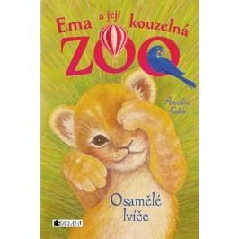 Ema a její kouzelná zoo - Osamělé lvíče | Eva Brožová, Amelia Cobb, Sophy Williams