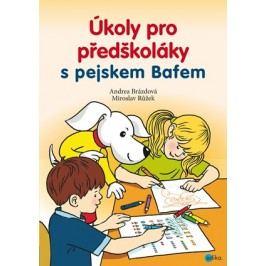 Úkoly pro předškoláky s pejskem Bafem | Andrea Brázdová, Miroslav Růžek