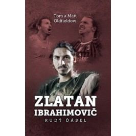 Zlatan Ibrahimovič: Rudý ďábel | Jan Podzimek, Tom Oldfield, Matt Oldfield
