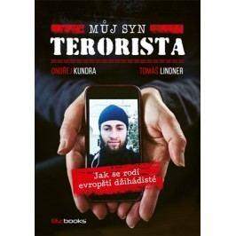 Můj syn terorista | Tomáš Lindner, Ondřej Kundra