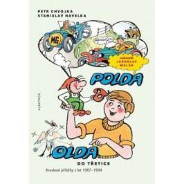 Polda a Olda - Kniha 3 | Stanislav Havelka, Petr Chvojka, Jaroslav Malák