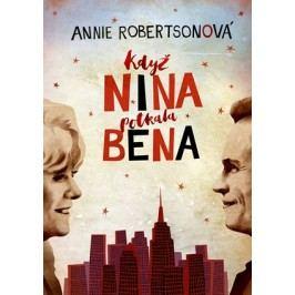 Když Nina potkala Bena | Annie Robertson