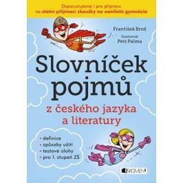 Slovníček pojmů z českého jazyka a literatury | František Brož