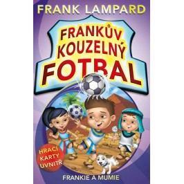 Frankův kouzelný fotbal 4 - Frankie a mumie | Frank  Lampard