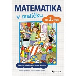 Matematika v malíčku pro 2. třídu | Simona Špačková