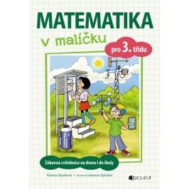 Matematika v malíčku pro 3. třídu | Simona Špačková