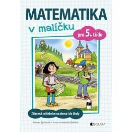 Matematika v malíčku pro 5. třídu | Simona Špačková