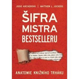 Šifra mistra bestselleru | Matthew L. Jockers, Jodie Archer