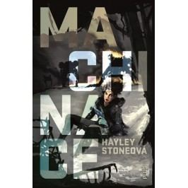 Machinace | Hayley Stoneová