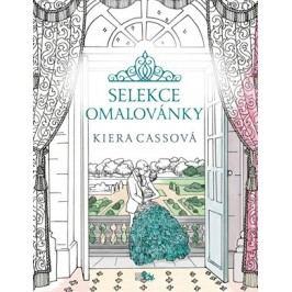 Selekce - omalovánky | Kiera Cassová, Nika Exnerová