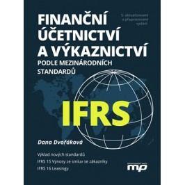 Finanční účetnictví a výkaznictví podle mezinárodních standardů IFRS | Dana Dvořáková