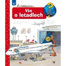 Vše o letadlech | Andrea Erne, Wolfgang Metzger