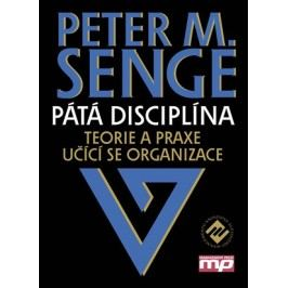 Pátá disciplína | Peter M. Senge