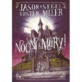 Noční můry! | Segel Jason, Kirsten Millerová