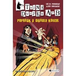 Tajná dvojka A + B – Poprask v divadle kouzel | Jiří W. Procházka, Klára Smolíková, Viktor Svoboda