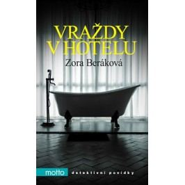 Vraždy v hotelu | Zora Beráková