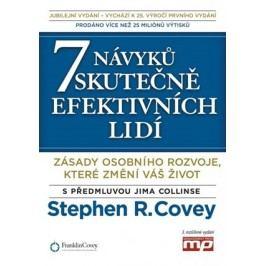 7 návyků skutečně efektivních lidí | Stephen M. R. Covey